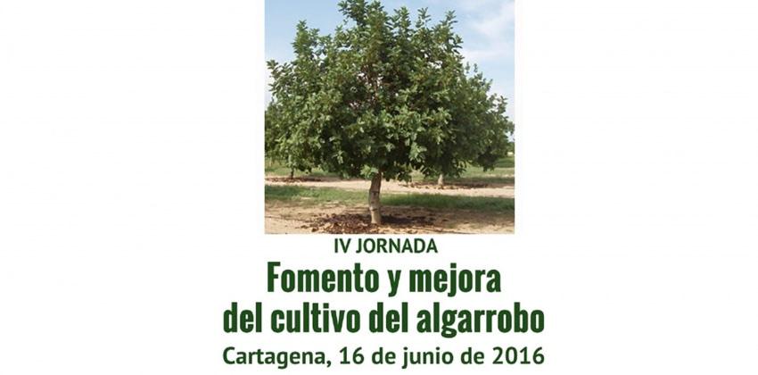 IV Jornada Fomento y mejora del cultivo de algarrobo. Cartagena 16 junio 2016