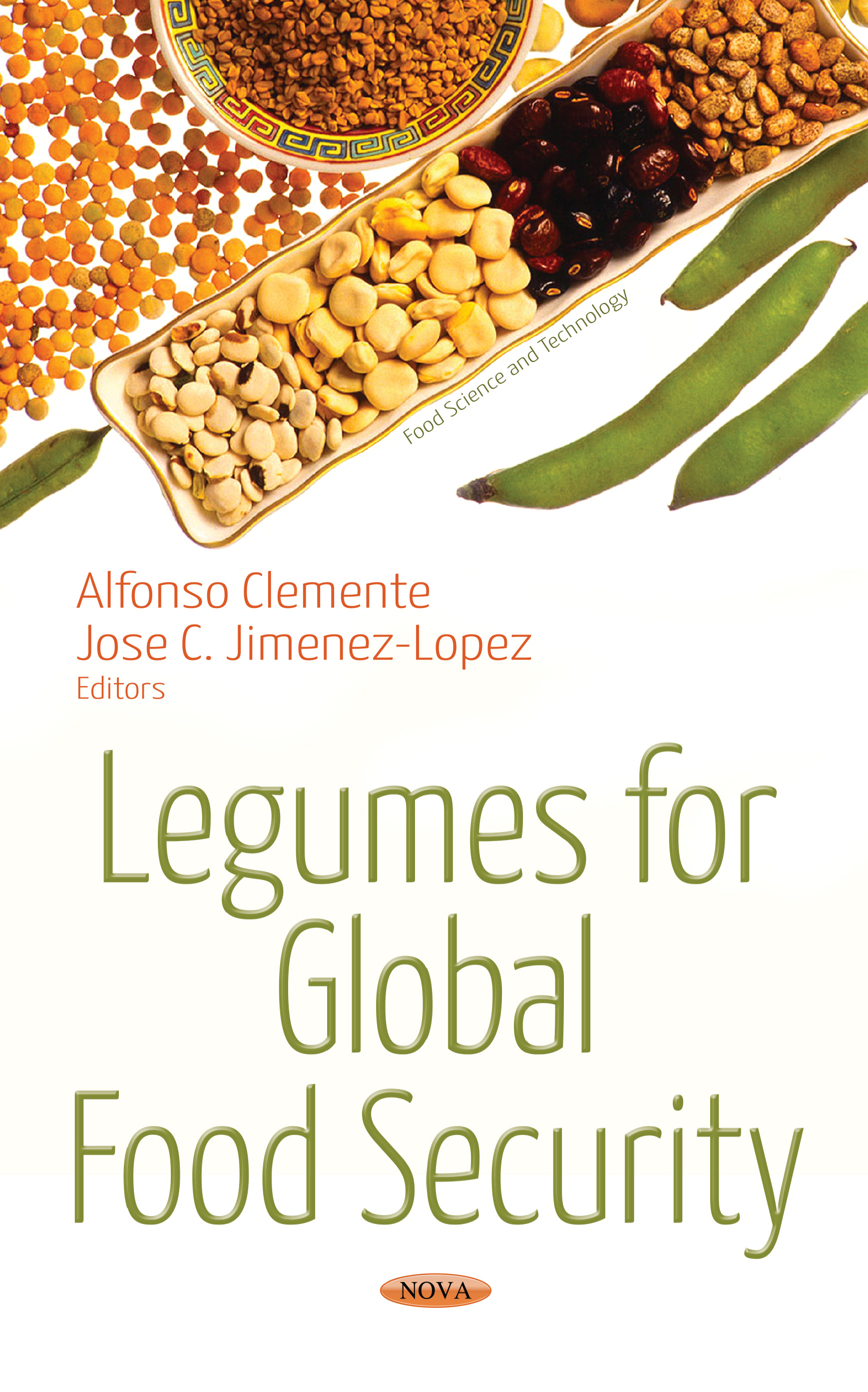 Legumes for Global Food Security 978-1-53612-265-7